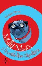 (pe) molly moon i l increible llibre de hipnotisme-georgia byng-9788466104791