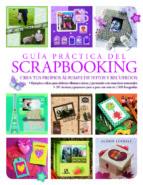 guia practica de scrapbooking: crea tus propios albumes de fotos y recuerdos-alison lindsay-9788466227391