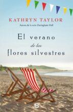 el verano de las flores silvestres-kathryn taylor-9788466662291