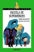 escuela de superheroes gabriel garcia de oro 9788466753791