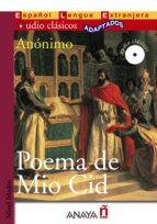 poema de mio cid (lecturas audio clasicos adaptados nivel medio) (español lengua extranjera) (incluye audio cd) 9788466764391