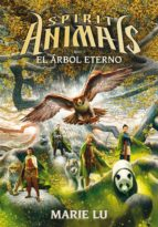 spirit animals 7 : el arbol eterno-marie lu-9788467597691