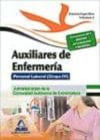 AUXILIARES DE ENFERMERÍA. PERSONAL LABORAL (GRUPO IV) DE LA ADMIN ISTRACIÓN DE LA COMUNIDAD AUTÓNOMA DE EXTREMADURA. TEMARIO ESPECIFICO VOL. 2