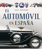 atlas ilustrado el automóvil en españa 9788467737691