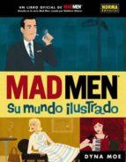 mad men: su mundo ilustrado-dyna moe-9788467910391