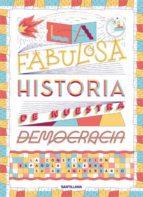 la fabulosa historia de nuestra democracia-carlos grassa toro-9788468050591