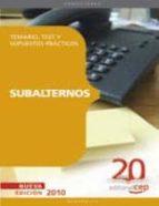 SUBALTERNOS. TEMARIO, TEST Y SUPUESTOS PRACTICOS