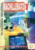 tecnologia industrial 1 (bachillerato)-9788470632891