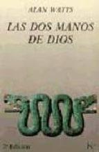 las dos manos de dios-alan watts-9788472452091
