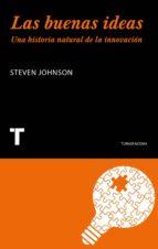 las buenas ideas: una historia natural de la innovacion-steven johnson-9788475062891