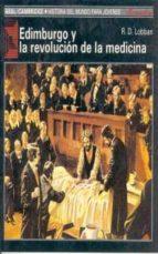 edimburgo y la revolucion de la medicina r. d. lobban 9788476005491