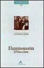el humanismo renacentista: de petrarca a erasmo-luis fernandez gallardo-9788476354391