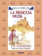 la princesa muda-antonio rodriguez almodovar-9788476470091