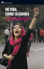 mi vida como traidora-zarah ghahramani-9788476698891