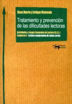 tratamiento y prevencion de las dificultades lectoras: actividades y juegos integrados de lectura (a.j.i.l.): cuaderno 5-elena huerta-enrique matamala-9788477740391