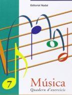 musica 7 quadern d exercicis-marta figuls altes-9788478872091