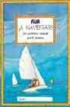 ¡a navegar! un practico manual para jovenes-9788479025991