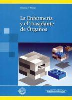 la enfermeria y el trasplante de organos-lola andreu periz-enriqueta force sanmartin-9788479039691