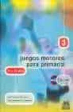 juegos motores para primaria 10 a 12 años (incluye cd-rom)-jose sanchez rodriguez-jesus carmona bustamante-9788480197991
