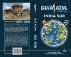 india sur 2017 (guia azul) luis mazarrasa mowinckel 9788480239691