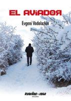el aviador-evgeni vodolazkin-9788480411691