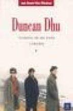 duncan dhu, cronica de un exito (1984/89)-juan ramon viles mitxelena-9788480487191