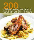 200 platos para preparar en 20 minutos 9788480769891