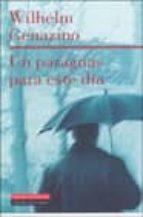 un paraguas para este dia wilhelm genazino 9788481094091