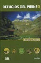 El libro de Refugios del pirineo. travesias circulares (guia de refugios y al bergues) autor LUIS ALEJOS PDF!