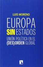 europa sin estados-luis moreno-9788483199091