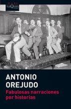 fabulosas narraciones por historias-antonio orejudo-9788483837191