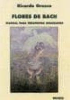 flores de bach: manual para terapeutas avanzados (2ª ed.) ricardo orozco 9788486668891