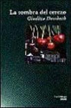 la sombra del cerezo-giuditta dembech-9788489957091