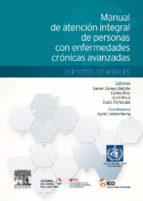manual de atención integral de personas con enfermedades crónicas avanzadas: aspectos generales-x. gómez batiste-alentorn-9788490224991