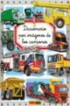 diccionario por imagenes: los camiones-emanuela bussolati-9788490243091