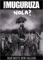 fermin muguruza: nola? irun meets new orleans (libro+cd+dvd) fermin muguruza 9788490274491