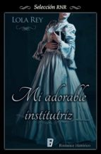 mi adorable institutriz (ebook)-lola rey-9788490691991