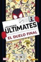 El libro de Ultimate 101: jovenes ultimates 2: sin dioses, sin monstruos autor JOSHUA HALE FIALKOV TXT!