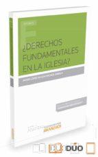 ¿derechos fundamentales en la iglesia?-javier lopez de goicoechea zabala-9788490997291
