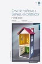 casa de muñecas & solness el constructor henrik ibsen 9788492683291