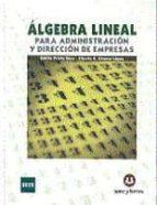 algebra lineal para administracion y direccion de empresas (teori a y practica)-emilio prieto saez-9788492948291