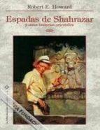 espadas de shahrazar-robert e. howard-9788493540791
