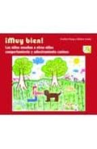 ¡muy bien!: los niños enseñan a otros niños comportamiento y adie stramiento canino evelyn pang hilary louie 9788493662691