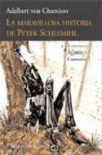la maravillosa historia de peter schlemihl (2º ed.)-adelbert von chamisso-9788493669591