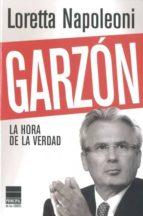 garzon: la hora de la verdad-loretta napoleoni-9788493831691