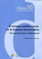 el empleo publico local en la españa j. javier cuenca cervera 9788493914691