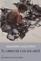 el libro de los solares-alejandro galochino-9788494442391