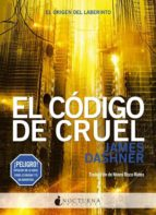 el código de cruel james dashner 9788494527791