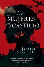 las mujeres en el castillo (ebook)-jessica shattuck-9788494740091
