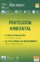 proteccion ambiental: el principio precautorio, la tutela juridic a del medio ambiente maria paulina martinez maria cristina garcia rey 9788495823991